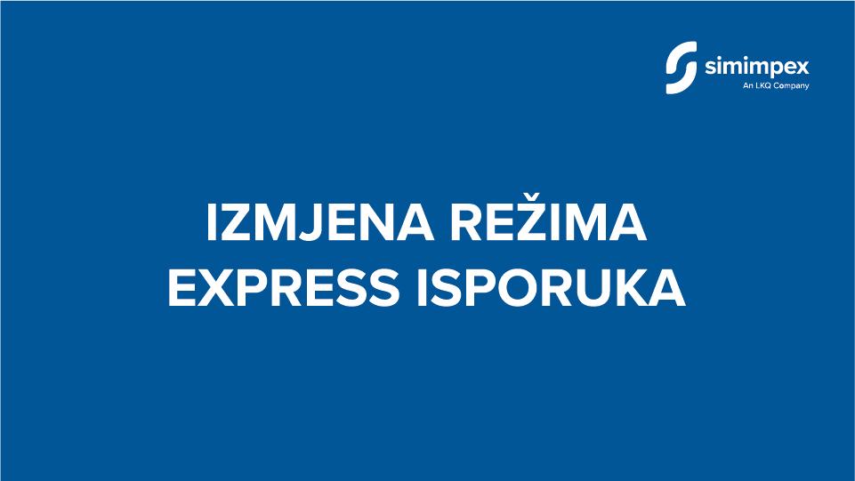 izmjena rezima express isporuka_simimpex-11